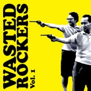 Wasted Rockers vol.1 compilation (2009)
