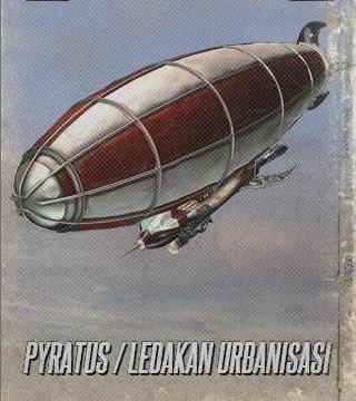 Ledakan Urbanisasi / Pyratus
