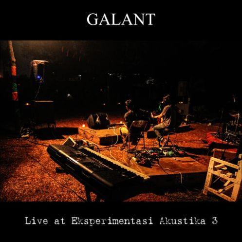 GALANT - Live at Eksperimentasi Akustika 3