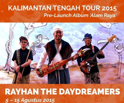 RAYHAN  Kalimantan-Tengah-Tour-2015-Poster
