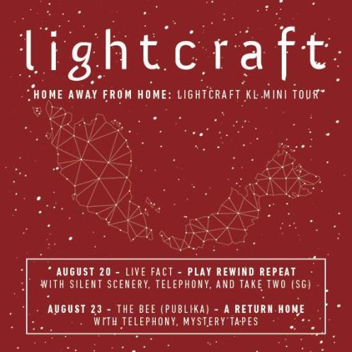 Lightcraft - Malaysia Tour 2015