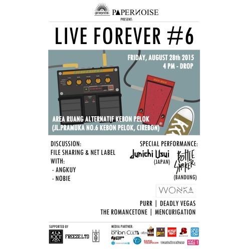 Live Forever #6 (@ Cirebon)