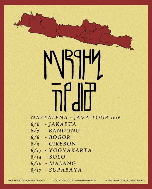Murphy Radio - Naftalena Java Tour